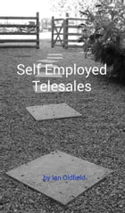 Self Employed Telesales by Ian Oldfield