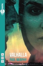 Valhalla (NHB Modern Plays) by Paul Murphy