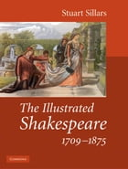The Illustrated Shakespeare, 1709-1875