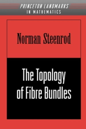 The Topology of Fibre Bundles. (PMS-14)