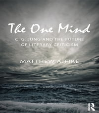 The One Mind: C. G. Jung and the future of literary criticism