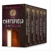 The Chatsfield Novellas Box Set Volume 3: New Beginnings at The Chatsfield\Bollywood Comes to The…