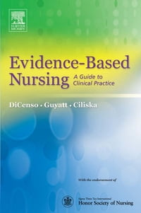 Evidence-Based Nursing - E-Book: A Guide to Clinical Practice