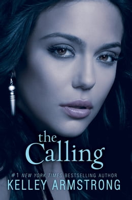 Book The Calling by Kelley Armstrong