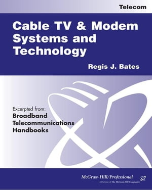 Cable TV Systems and Modem Systems and Technology