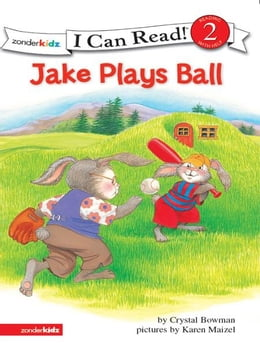 Book Jake Plays Ball: Biblical Values by Crystal Bowman