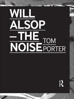 Will Alsop The Noise
