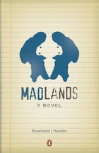 Madlands by Rosemund J Handler