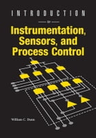 Introduction to Instrumentation, Sensors, and Process Control