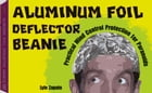 Aluminum Foil Deflector Beanie: Practical Mind Control Protection for Paranoids by Lyle Zapato