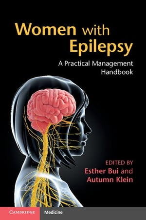 Women with Epilepsy: A Practical Management Handbook