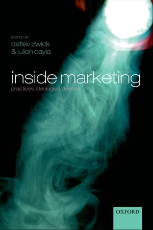 Inside Marketing Practices,  Ideologies,  Devices