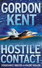 Hostile Contact by Gordon Kent