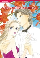 HIS MAJESTY'S MISTRESS (Harlequin Comics): Harlequin Comics by Robyn Donald