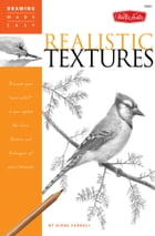 """Drawing Made Easy: Realistic Textures: Discover your """"inner artist"""" as you explore the basic…"""