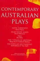Contemporary Australian Plays: The Hotel Sorrento; Dead White Males; Two; The 7 Stages of Grieving…