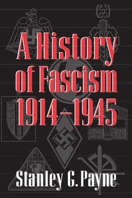 Book A History of Fascism, 1914-1945 by Payne, Stanley G. G.
