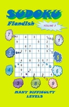 Sudoku Fiendish, Volume 3 by YobiTech Consulting