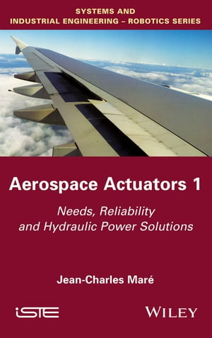 Aerospace Actuators 1 Needs,  Reliability and Hydraulic Power Solutions