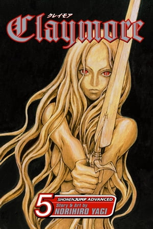 Claymore, Vol. 5: The Slashers