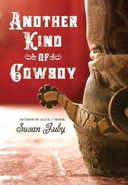 Book Another Kind of Cowboy by Susan Juby