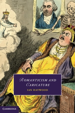 Romanticism and Caricature