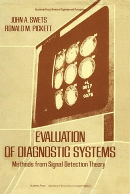 Book Evaluation of diagnostic systems by Swets, John