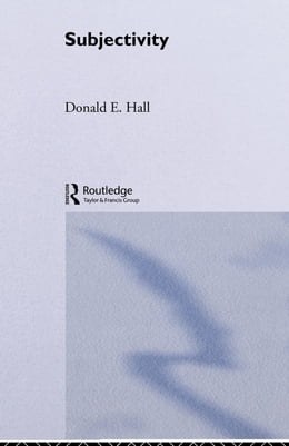 Book Subjectivity by Hall, Donald E.