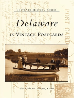 Delaware in Vintage Postcards