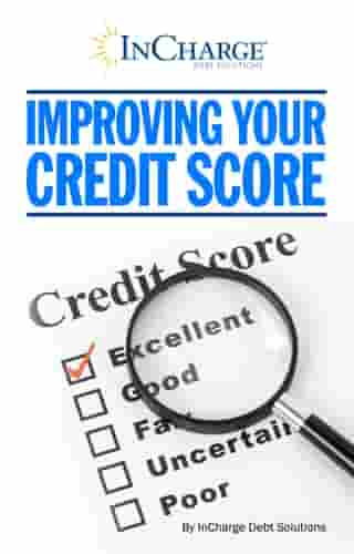 Improving Your Credit Score by InCharge Debt Solutions