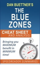 The Blue Zones Solution by Dan Buettner: Summary and Analysis by SpeedReader Summaries