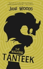 The Walking Tanteek