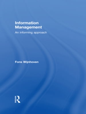 Information Management An Informing Approach