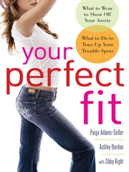 Book Your Perfect Fit by Adams-Geller, Paige