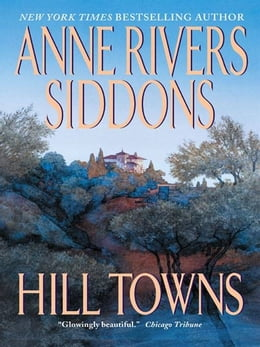 Book Hill Towns: Novel, A by Anne Rivers Siddons