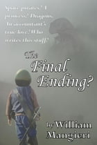 The Final Ending? by William Mangieri