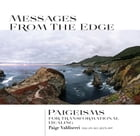 Messages From The Edge: Paigeisms For Transformational Healing by Paige Valdiserri