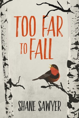 Too Far to Fall