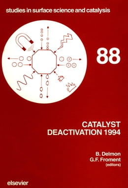 Book Catalyst Deactivation 1994 by Froment, G.F.