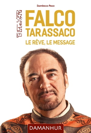 Falco Tarassaco. Le rêve, le message by Stambecco Pesco