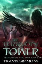 The Turquoise Tower by Travis Simmons