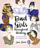 Bad Girls Throughout History Cover Image