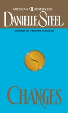 Changes: A Novel by Danielle Steel