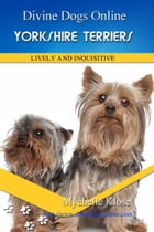 Yorkshire Terriers by Mychelle Klose