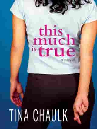 This Much Is True by Tina Chaulk