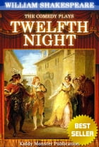 Twelfth Night By William Shakespeare: With 30+ Original Illustrations,Summary and Free Audio Book Link by William Shakespeare
