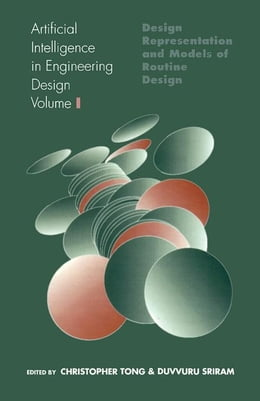 Book Artificial Intelligence in Engineering Design: Volume I: Design Representation and Models of… by Unknown, Author