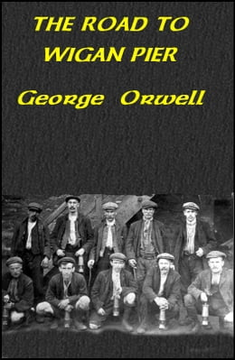 Book THE ROAD TO WIGAN PIER by George Orwell