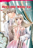 HER LITTLE WHITE LIE: Harlequin Comics by MAISEY YATES