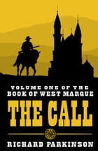 The Call: Book One by Richard Parkinson